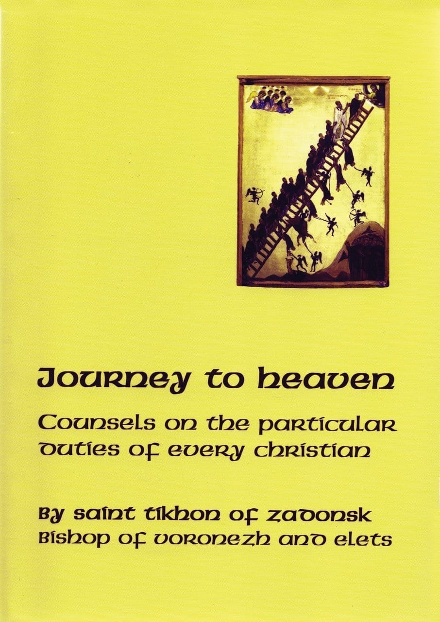 Journey to Heaven: Councils on the Particular Duties of Every Christian