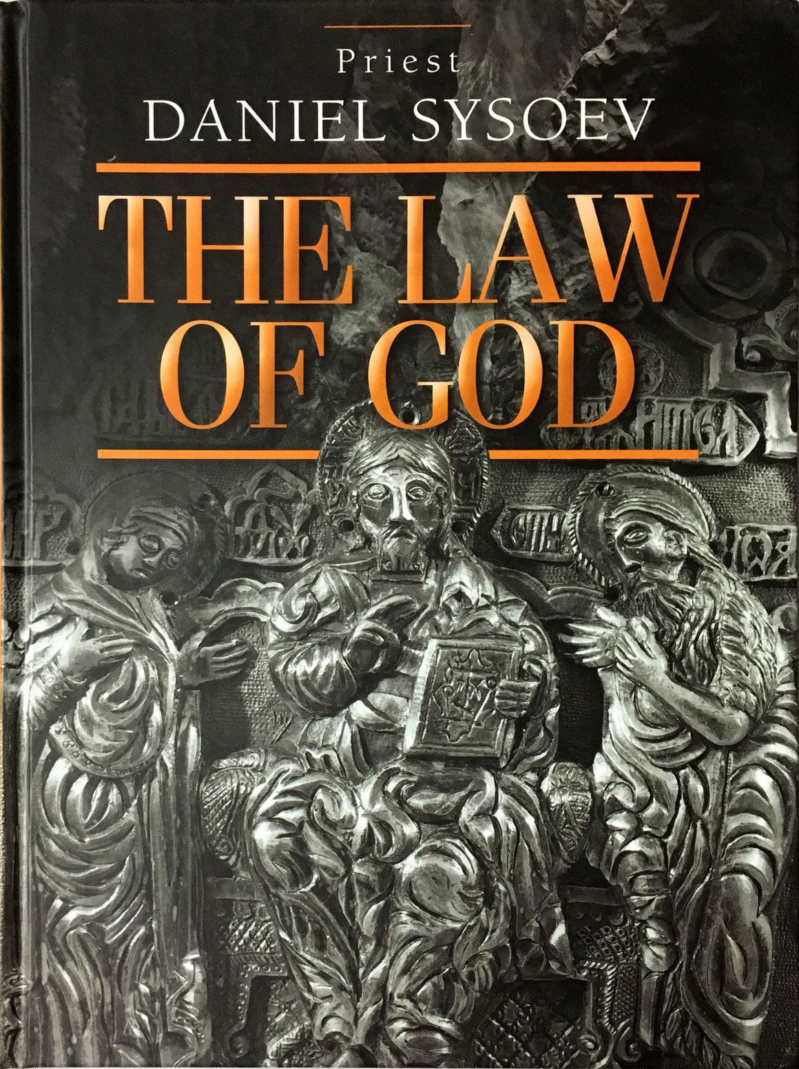 The Law of God: An Introduction to Orthodox Christianity