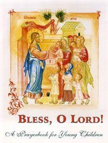 Bless O Lord, A Prayerbook for Young Children