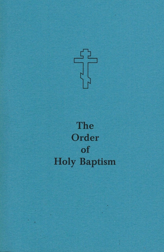 The Order of Holy Baptism