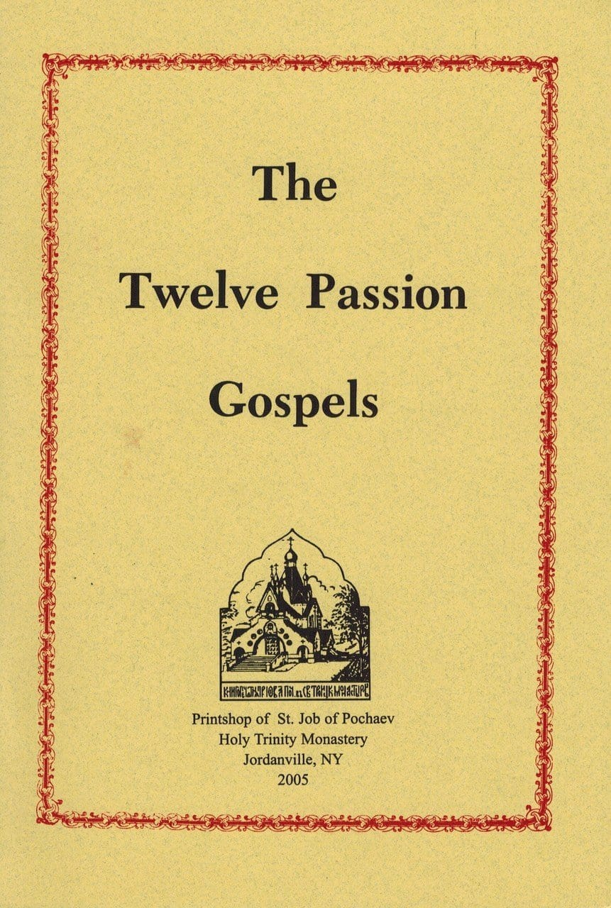The Twelve Passion Gospels