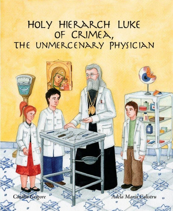 Holy Hierarch Luke of Crimea, the Unmercenary Physician
