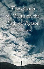 The Search for Truth on the Path to Reason