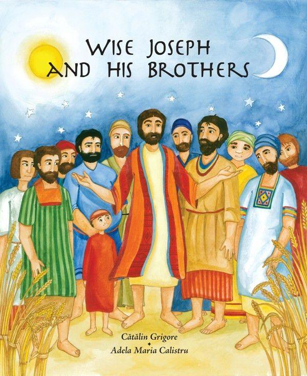 Wise Joseph and His Brothers