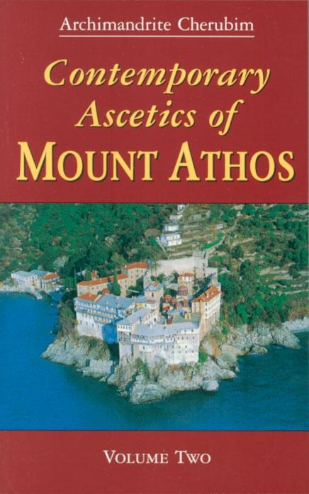 Contemporary Ascetics of Mount Athos, vol. 2