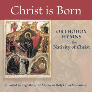 Christ is Born - Hymns for the Nativity of Christ