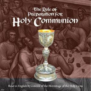 The Rule of Preparation For Holy Communion (Audio CD)