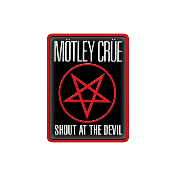 Shout at the Devil Embroidered Patch
