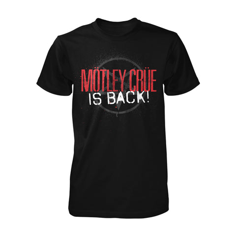 Motley Crue Is Back Tee