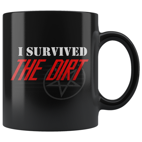 I Survived The Dirt Mug
