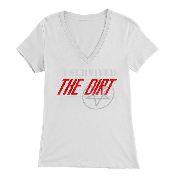 I Survived The Dirt Womens V-neck Tee