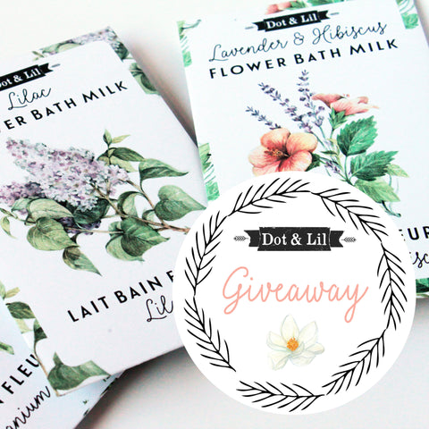 Dot & Lil milk bath giveaway