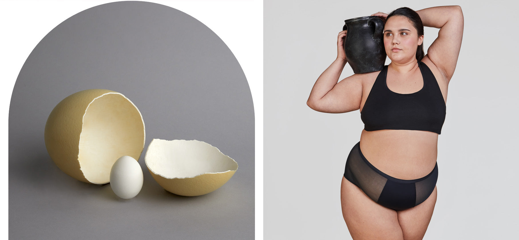 Two side by side images, first image has a broken ostrich egg enclosing a smaller unbroken egg, the second a woman holding a jug modeling Thinx Super Hi-Waist in Black