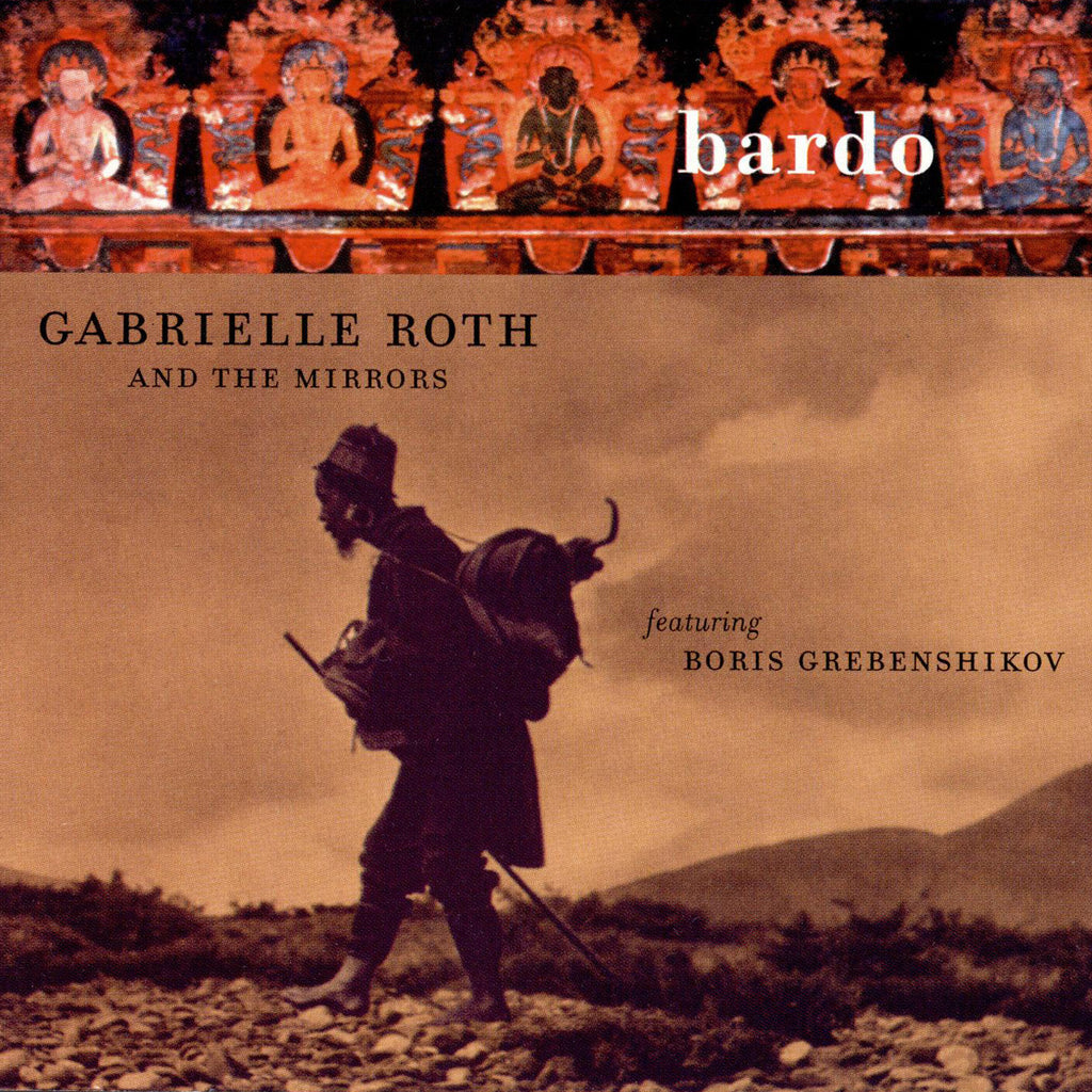 Gabrielle Roth & The Mirrors - Bardo (CD)