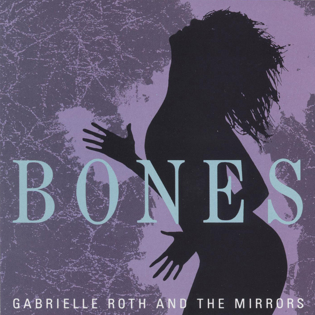 Gabrielle Roth & The Mirrors - Bones (CD)
