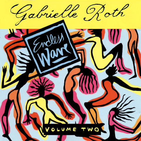 Gabrielle Roth & The Mirrors - Endless Wave Vol. 2 (CD)