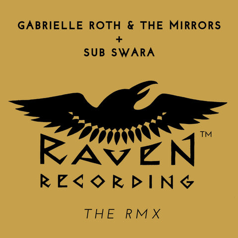 Gabrielle Roth & The Mirrors + Sub Swara - Raven: The Rmx (CD)