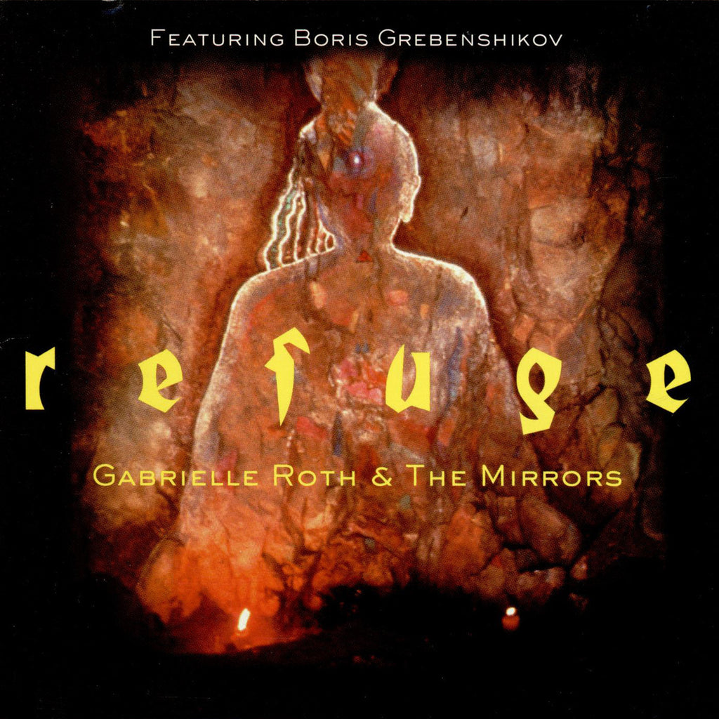 Gabrielle Roth & The Mirrors - Refuge (CD)