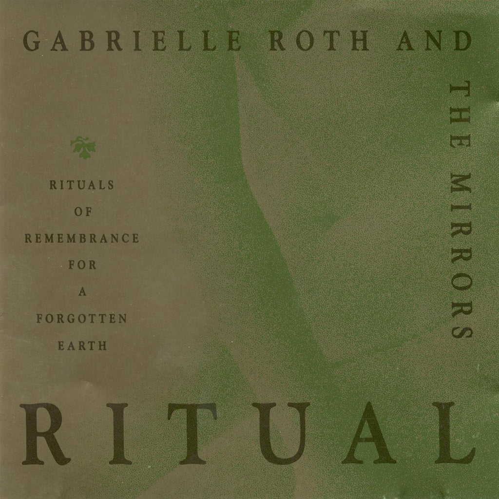 Gabrielle Roth & The Mirrors - Ritual (CD)