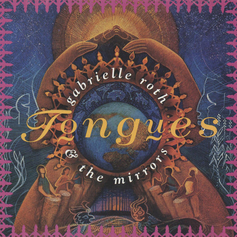 Gabrielle Roth & The Mirrors - Tongues (CD)