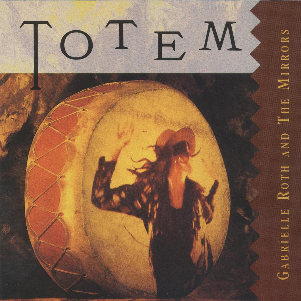 Gabrielle Roth & The Mirrors - Totem (CD)