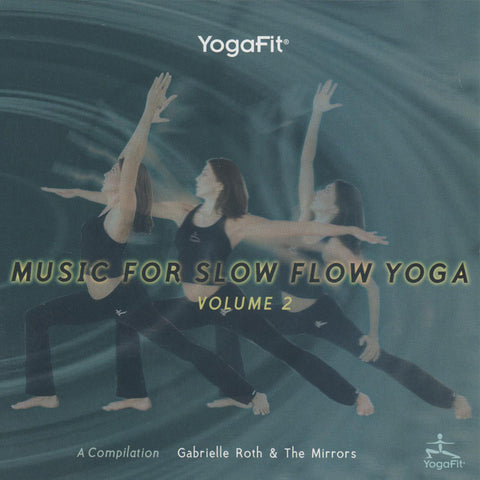Gabrielle Roth & The Mirrors - Music for Slow Flow Yoga: Vol. 2 (CD)