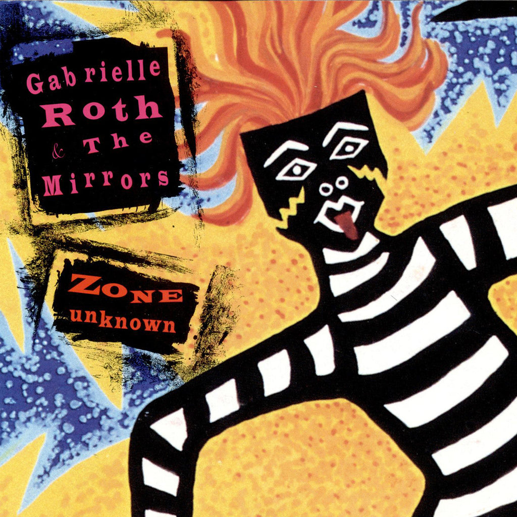 Gabrielle Roth & The Mirrors - Zone Unknown (CD)
