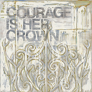 Courage is Her Crown