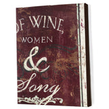 OF WINE, WOMEN & SONG