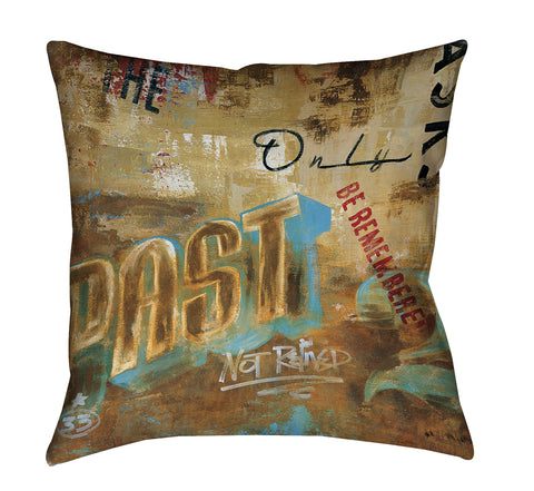 """The Past Only Asks"" Throw Pillow"