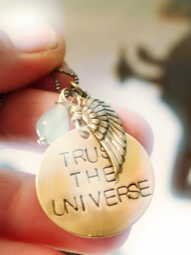 Trust the Universe