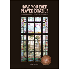 Have You Ever Played Brazil - By Aidan Hamilton