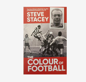 The Colour of Football - Steve Stacey