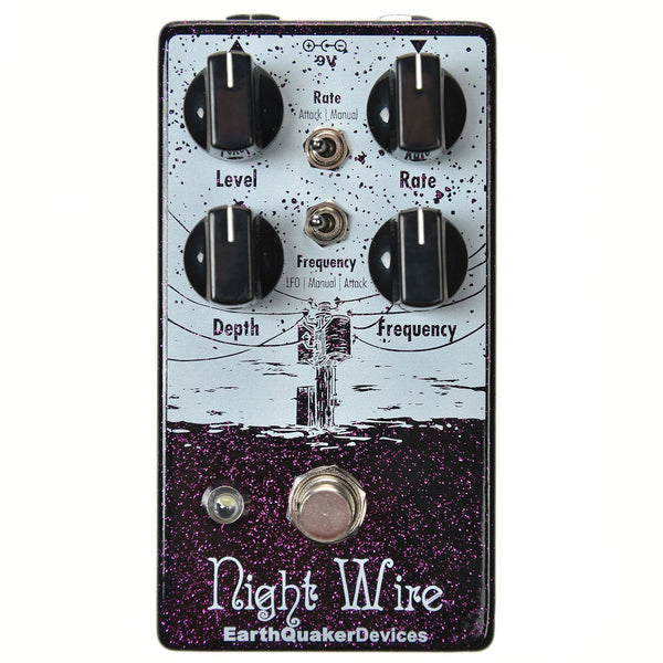 Earthquaker Devices Night Wire V2 Harmonic Tremolo | Lucky Fret Music Co.