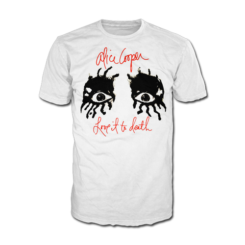 LOVE IT TO DEATH EYES TSHIRT