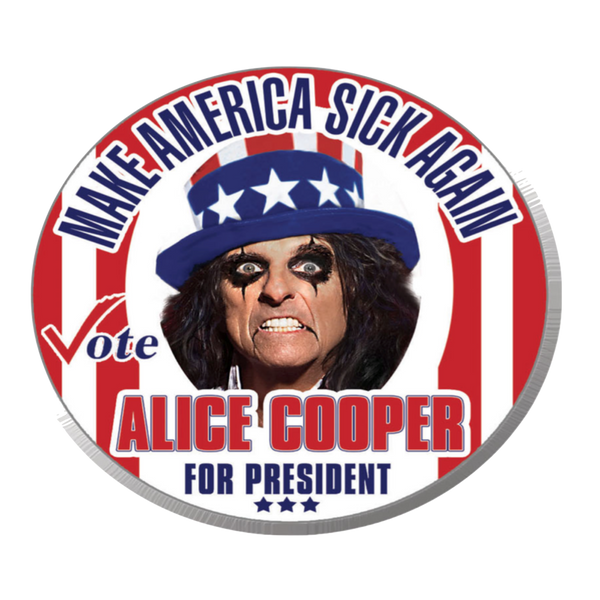 Make America Sick Again Campaign Button