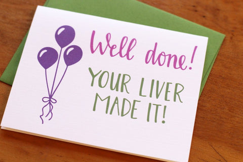 Card ~ Well Done your liver made it - Our Nation's Creations