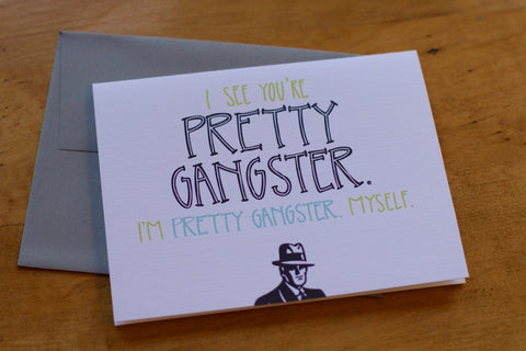 Card ~ Gangster - Our Nation's Creations