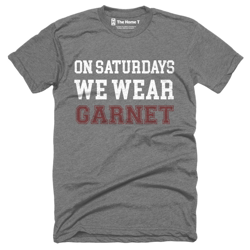 Home T On Saturdays We Wear Garnet T-Shirt - Our Nation's Creations