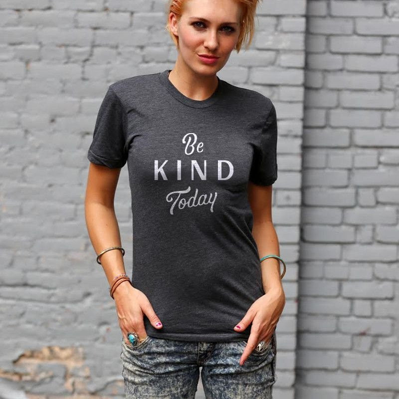 Home T T-Shirt Grey Be Kind Today - Our Nation's Creations