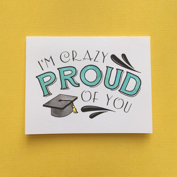 Card ~ I am Crazy Proud of You - Our Nation's Creations