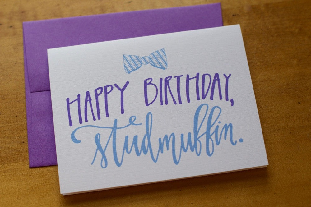 Card ~ Happy Birthday Studmuffin - Our Nation's Creations