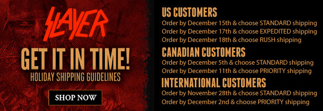 Shipping Deadlines for Slayer Store