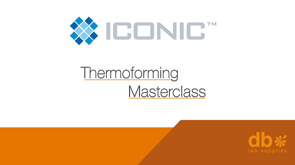 Iconic Thermoforming Masterclass - Sheffield