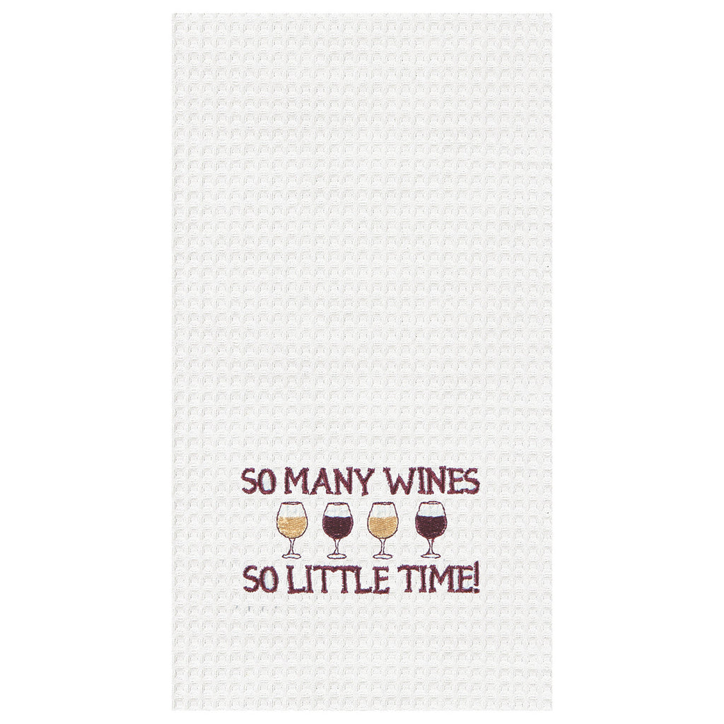 SO MANY WINES SO LITTLE TIME Kitchen Towel - Time Your Gift