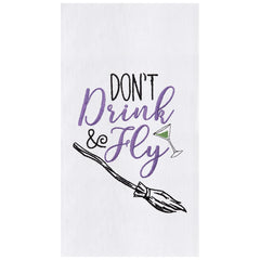 DON'T Drink & Fly Kitchen Towel