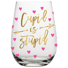Cupid is Stupid Stemless Wine Glass