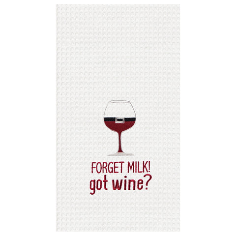 Forget Milk! Got Wine? Kitchen Towel