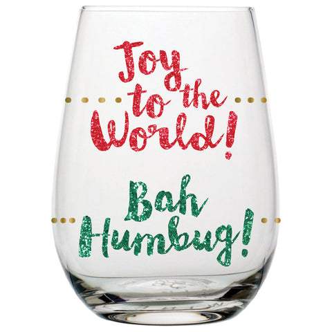Joy to the World / Bah Humbug! Stemless Wine Glass