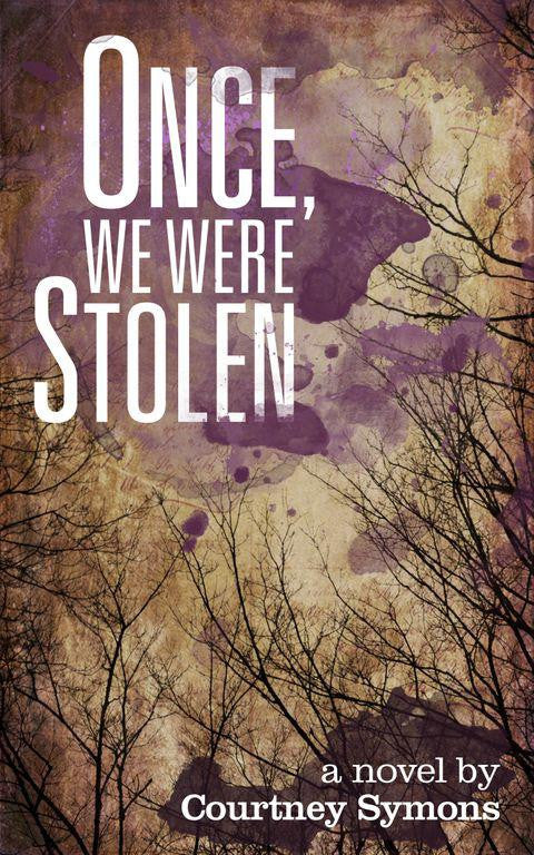 Once, We Were Stolen (paperback)